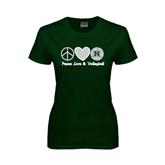 Ladies Dark Green T Shirt-Volleyball Peace Love Volleyball Stacked