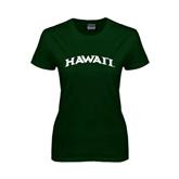 Ladies Dark Green T Shirt-Hawaii Arch