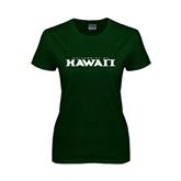 Ladies Dark Green T Shirt-University Of Hawaii