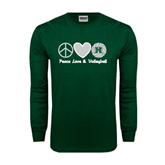 Dark Green Long Sleeve T Shirt-Volleyball Peace Love Volleyball Stacked