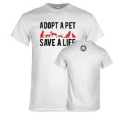 White T Shirt-Adopt a Pet Save a Life