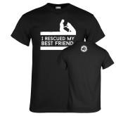 Black T Shirt-I Rescued My Best Friend