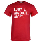Red T Shirt-Educate Advocate Adopt
