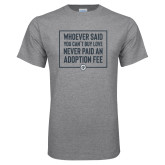 Grey T Shirt-Whoever Said You Cant Buy Love