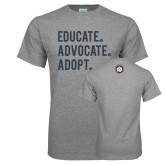Grey T Shirt-Educate Advocate Adopt