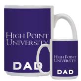Dad Full Color White Mug 15oz-Stacked High Point University