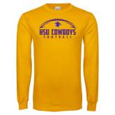 Gold Long Sleeve T Shirt-HSU Cowboys Football w/ Ball