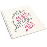 College Spiral Notebook w/Clear Coil-All For Love