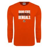 Orange Long Sleeve T Shirt-Idaho State University Bengals Stacked