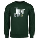 Dark Green Fleece Crew-The Hunt Is On