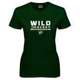 Ladies Dark Green T Shirt-Wild Hockey w Primary Mark