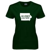 Ladies Dark Green T Shirt-Hockey Lives Here State