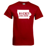 Cardinal T Shirt-Hockey Lives Here State