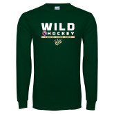 Dark Green Long Sleeve T Shirt-Wild Hockey w Primary Mark