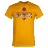 Gold T Shirt-2018 Mens Basketball Champions - Net w/ Basketball