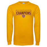 Gold Long Sleeve T Shirt-2018 Mens Basketball Champions - Box