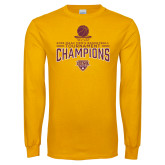 Gold Long Sleeve T Shirt-2018 Mens Basketball Champions - Net w/ Basketball