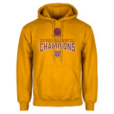 Gold Fleece Hoodie-2018 Mens Basketball Champions - Net w/ Basketball