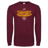 Maroon Long Sleeve T Shirt-2018 Mens Basketball Champions - Brush