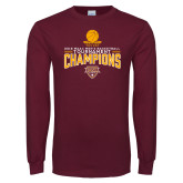 Maroon Long Sleeve T Shirt-2018 Mens Basketball Champions - Net w/ Basketball