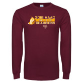Maroon Long Sleeve T Shirt-2018 MAAC Mens XC Champions