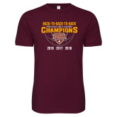 Next Level SoftStyle Maroon T Shirt-Back To Back To Back Basketball Champions