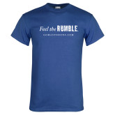 Royal T Shirt-Feel the Rumble