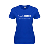 Ladies Royal T Shirt-Feel The Rumble