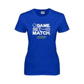 Ladies Royal T Shirt-Game Set Match Tennis Design