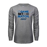 Grey Long Sleeve TShirt-Game Set Match Tennis Design