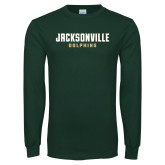 Dark Green Long Sleeve T Shirt-Jacksonville Dolphins