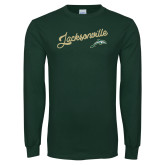 Dark Green Long Sleeve T Shirt-Script Jacksonville
