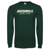 Dark Green Long Sleeve T Shirt-Dance Team