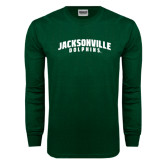 Dark Green Long Sleeve T Shirt-Jacksonville Dolphins Arched