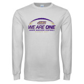 White Long Sleeve T Shirt-We Are One - Kickoff 2017