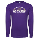Purple Long Sleeve T Shirt-We Are One - Kickoff 2017