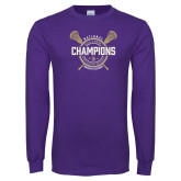 Purple Long Sleeve T Shirt-2018 Womens Lacrosse National Championship #1