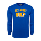 Royal Long Sleeve T Shirt-Tee Off Golf Design