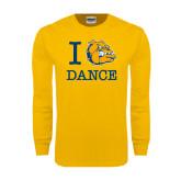 Gold Long Sleeve T Shirt-I Love Dance Design
