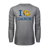 Grey Long Sleeve T Shirt-I Love Dance Design