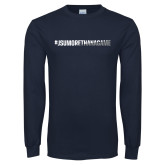 Navy Long Sleeve T Shirt-#JSUMoreThanAGame