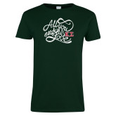 Ladies Dark Green T Shirt-All you need is Love