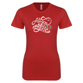 Next Level Ladies SoftStyle Junior Fitted Red Tee-All you need is Love