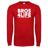 Red Long Sleeve T Shirt-Bros 4 Life