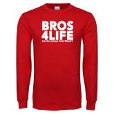 Red Long Sleeve T Shirt-Bros 4 Life