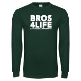 Dark Green Long Sleeve T Shirt-Bros 4 Life