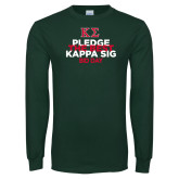 Dark Green Long Sleeve T Shirt-Pledge the Best
