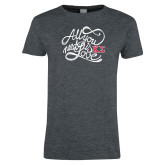 Ladies Dark Heather T Shirt-All you need is Love