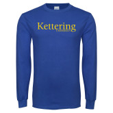 Royal Long Sleeve T Shirt-Kettering University Word Mark