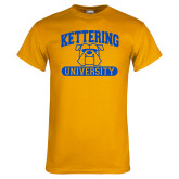 Gold T Shirt-Arched Kettering University in Bar